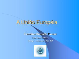 A Uni�o Europ�ia