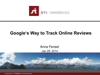 Google's Way to Track Online Reviews