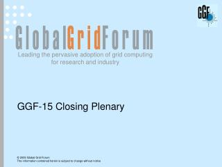 GGF-15 Closing Plenary