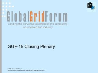 GGF-15 Closing Plenary