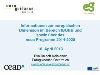Informationen zur europäischen Dimension im Bereich IBOBB und  sowie über  das