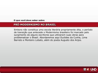 PRÉ-MODERNISMO NO BRASIL
