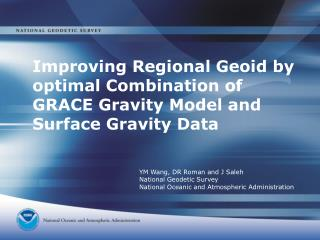 Improving Regional Geoid by optimal Combination of GRACE Gravity Model and Surface Gravity Data