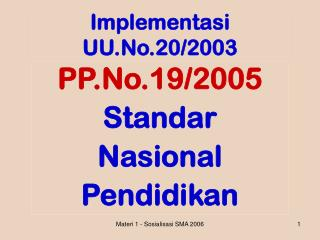 Implementasi  UU.No.20/2003