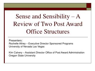 Sense and Sensibility   A Review of Two Post Award Office Structures