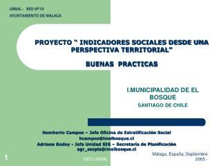 """PROYECTO """" INDICADORES SOCIALES DESDE UNA PERSPECTIVA TERRITORIAL""""  BUENAS  PRACTICAS"""