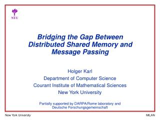 Bridging the Gap Between  Distributed Shared Memory and Message Passing
