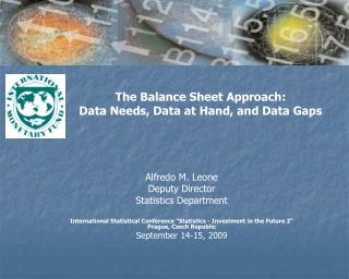The Balance Sheet Approach: Data Needs, Data at Hand, and Data Gaps