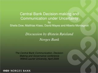 Discussion by Øistein Røisland  Norges Bank