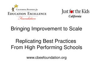 Bringing Improvement to Scale  Replicating Best Practices  From High Performing Schools