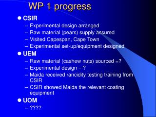 WP 1 progress