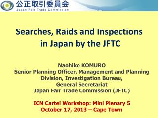 Searches, Raids and Inspections  in Japan by the JFTC