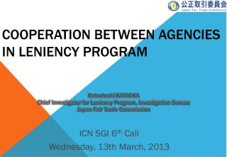 COOPERATION Between agencies  in leniency program