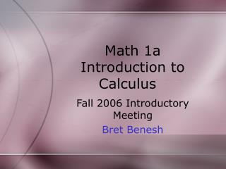 Math 1a Introduction to Calculus
