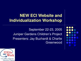 NEW ECI Website and Individualization Workshop