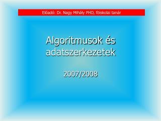 Algoritmusok �s adatszerkezetek