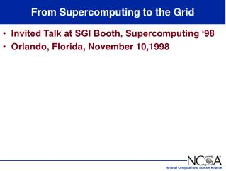 From Supercomputing to the Grid
