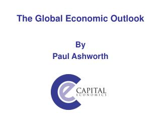 The Global Economic Outlook