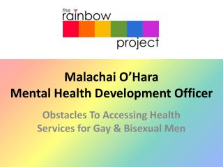 Malachai O'Hara  Mental Health Development Officer