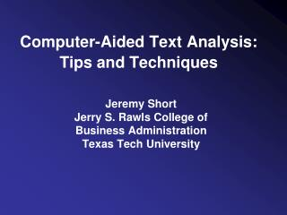 Computer-Aided Text Analysis: Tips and Techniques