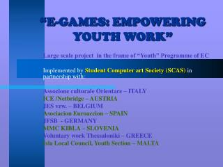 """E-GAMES: EMPOWERING YOUTH WORK"""