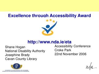 Excellence through Accessibility Award nda.ie/eta