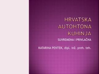 HRVATSKA AUTOHTONA KUHINJA