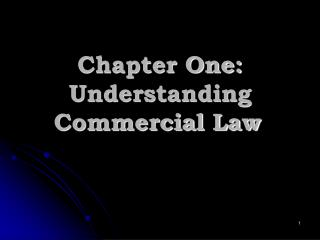 Chapter One: Understanding Commercial Law