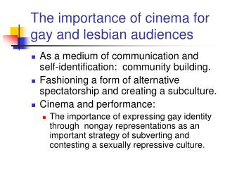 The importance of cinema for gay and lesbian audiences