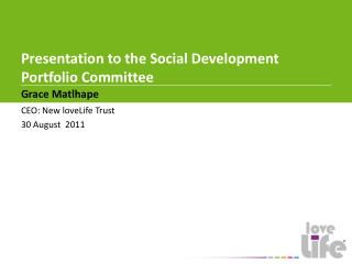 Presentation to the Social Development Portfolio Committee