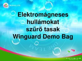 Elektromágneses hullámokat  szűrő tasak Winguard Demo Bag
