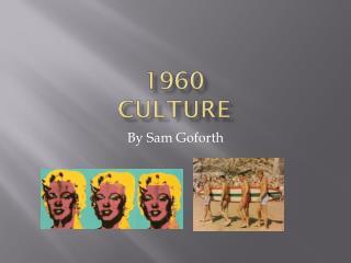 1960 Culture