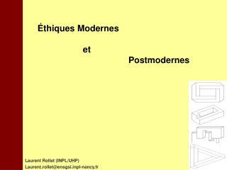 Éthiques Modernes et Postmodernes