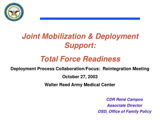 Joint Mobilization & Deployment Support: Total Force Readiness