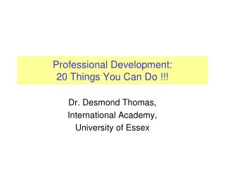 Professional Development:  20 Things You Can Do !!!
