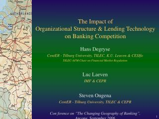 The Impact of Organizational Structure & Lending Technology  on Banking Competition