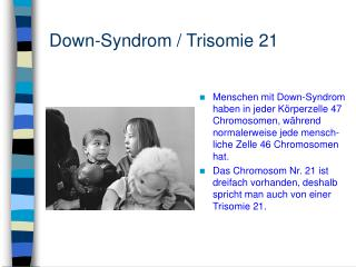 Down-Syndrom / Trisomie 21