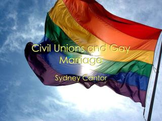 Civil Unions and Gay Marriage