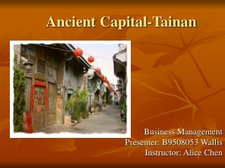 Ancient Capital-Tainan