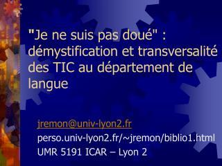 """"""" Je ne suis pas doué"""" : démystification et transversalité des TIC au département de langue"""