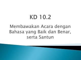 KD 10.2