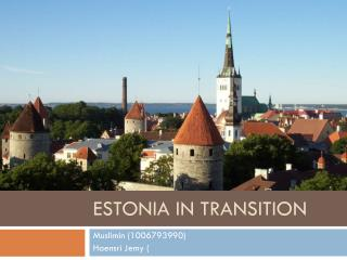 Estonia in transition