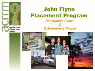 John Flynn  Placement Program