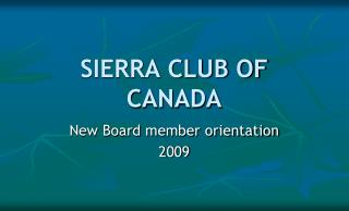 SIERRA CLUB OF CANADA