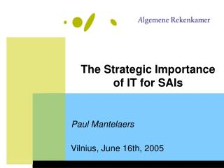 The Strategic Importance of IT for SAIs