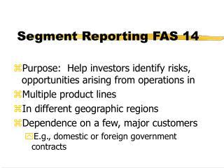 Segment Reporting FAS 14