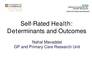 Self-Rated H ealth: Det erminants and Outcomes