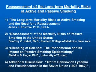 Reassessment of the Long-term Mortality Risks of Active and Passive Smoking