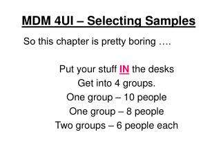 MDM 4UI – Selecting Samples