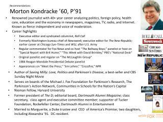 Recommendations Morton Kondracke '60, P'91